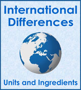 Link to page with details of international differences in units and ingredient names